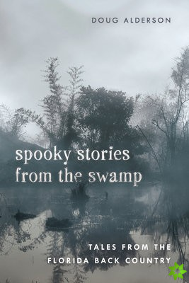 Spooky Stories from the Swamp