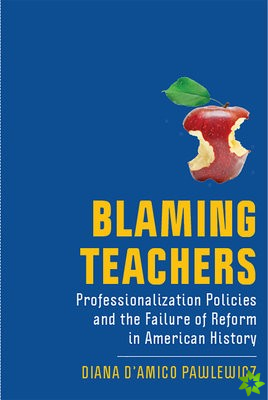 Blaming Teachers
