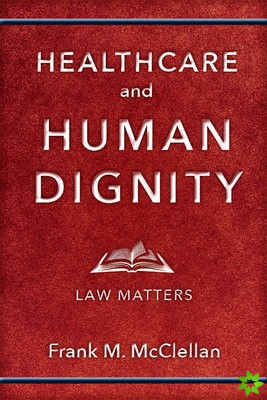 Healthcare and Human Dignity