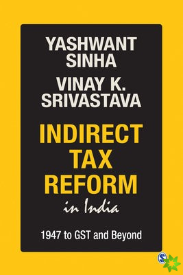 Indirect Tax Reform in India