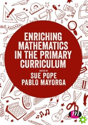 Enriching Mathematics in the Primary Curriculum