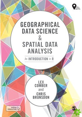 Geographical Data Science and Spatial Data Analysis