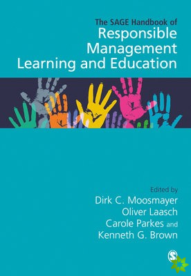 SAGE Handbook of Responsible Management Learning and Education