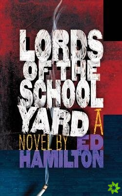 Lords of the Schoolyard