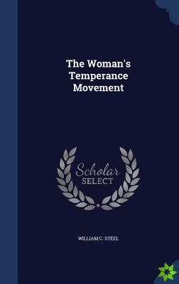 Woman's Temperance Movement