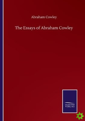 Essays of Abraham Cowley