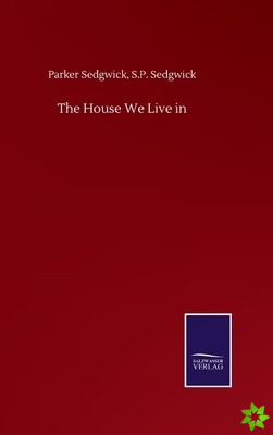 House We Live in
