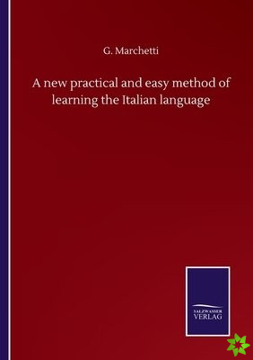 new practical and easy method of learning the Italian language