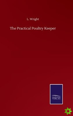 Practical Poultry Keeper
