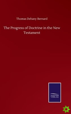 Progress of Doctrine in the New Testament