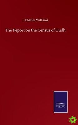 Report on the Census of Oudh