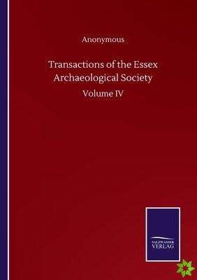 Transactions of the Essex Archaeological Society