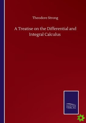 Treatise on the Differential and Integral Calculus