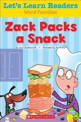Let's Learn Readers: Zack Packs A Snack