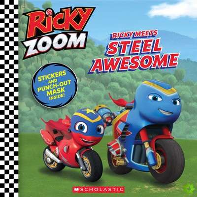 Ricky Meets Steel Awesome (Ricky Zoom 8x8 #3)