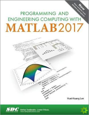 Programming and Engineering Computing with MATLAB 2017