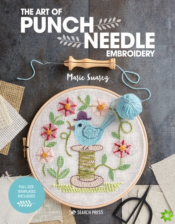 Art of Punch Needle Embroidery