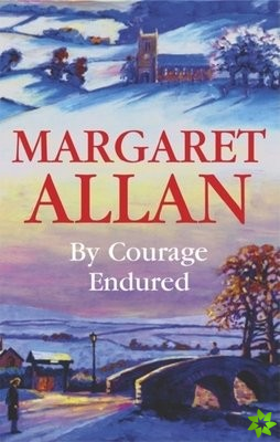 By Courage Endured