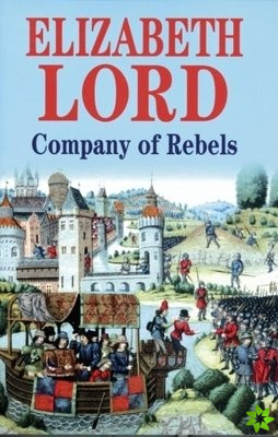 Company of Rebels