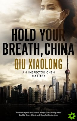Hold Your Breath, China