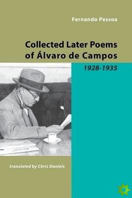 Collected Later Poems of Alvaro De Campos