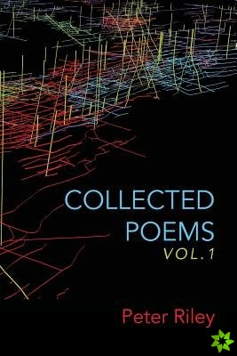 Collected Poems, Vol. 1