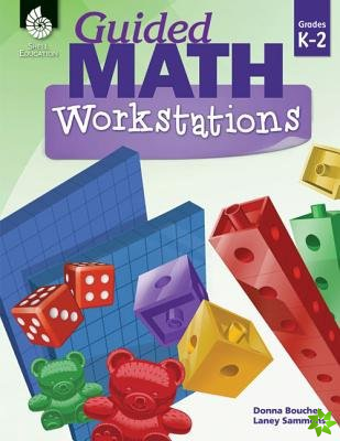 Guided Math Workstations K-2