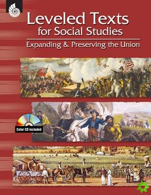 Leveled Texts for Social Studies: Expanding and Preserving the Union