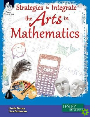 Strategies to Integrate the Arts in Mathematics
