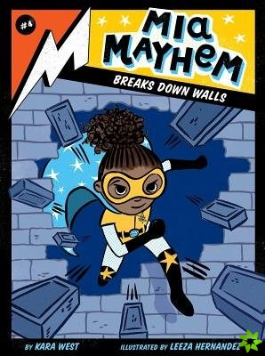 Mia Mayhem Breaks Down Walls