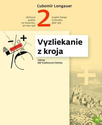 Graphic Design in Slovakia After 1918: Taking off Traditional Clothes