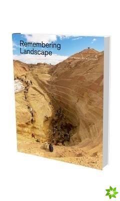 Remembering Landscape