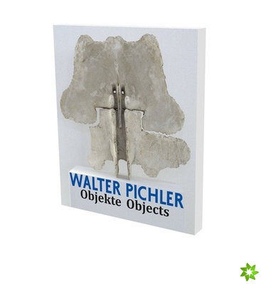 Walter Pichler: Objects