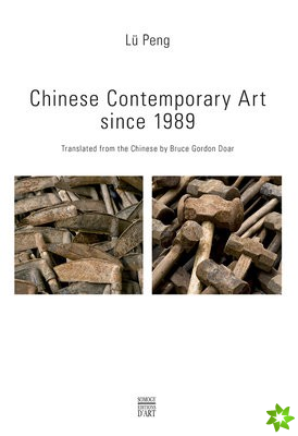 Contemporary Chinese Art since 1989
