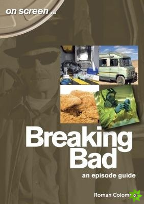 Breaking Bad - An Episode Guide (On Screen)