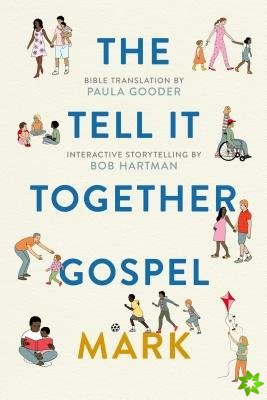 Tell All Bible: Mark (Translated by Paula Gooder)