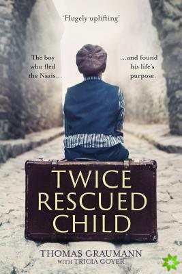 Twice-Rescued Child: An orphan tells his story of double redemption