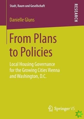 From Plans to Policies