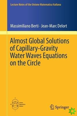 Almost Global Solutions of Capillary-Gravity Water Waves Equations on the Circle