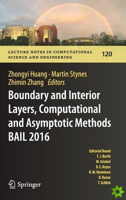 Boundary and Interior Layers, Computational and Asymptotic Methods  BAIL 2016