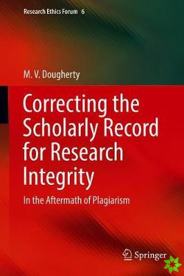 Correcting the Scholarly Record for Research Integrity