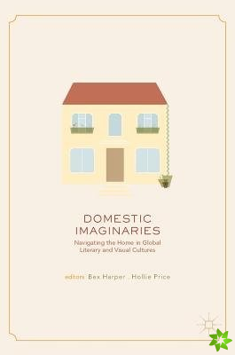 Domestic Imaginaries