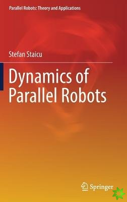 Dynamics of Parallel Robots