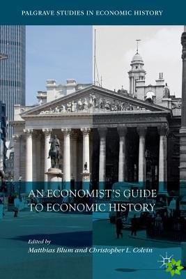 Economist's Guide to Economic History