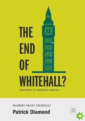 End of Whitehall?