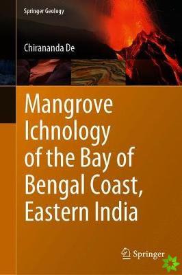 Mangrove Ichnology of the Bay of Bengal Coast, Eastern India