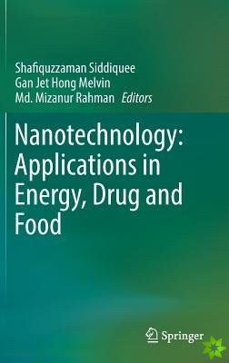 Nanotechnology: Applications in Food and Energy
