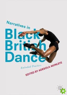 Narratives in Black British Dance
