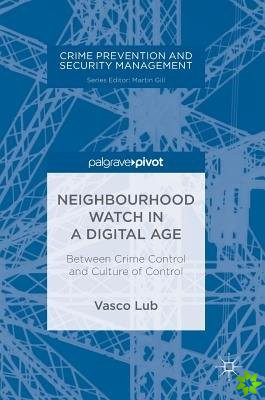 Neighbourhood Watch in a Digital Age