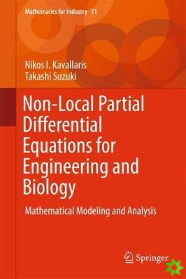 Non-Local Partial Differential Equations for Engineering and Biology